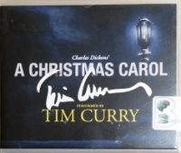 A Christmas Carol written by Charles Dickens performed by Tim Curry on CD (Unabridged)